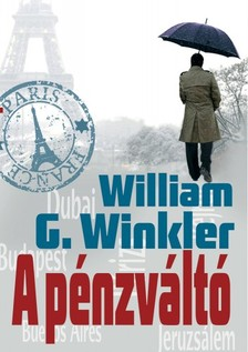 William G. Winkler - A pénzváltó [eKönyv: epub, mobi]