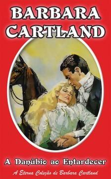 Barbara Cartland - A Danubio ao Entardecer [eKönyv: epub, mobi]