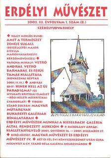 Veres Péter - Erdélyi művészet 2002. III. évfolyam 1. szám [antikvár]