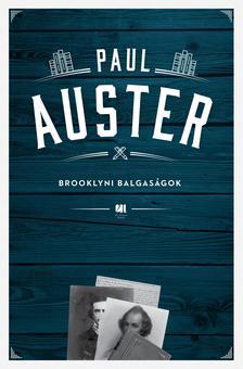 Paul Auster - Brooklyni balgaságok