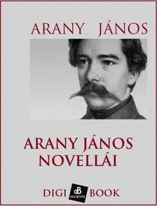 Arany János - Arany János novellái [eKönyv: epub, mobi]