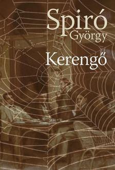 Spiró György - Kerengő [antikvár]