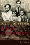Kati Marton - A nép ellenségei - Családom regénye