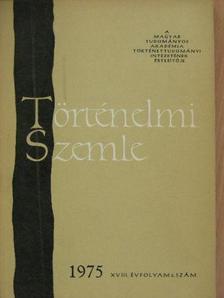 Bartha Antal - Történelmi Szemle 1975/4. [antikvár]
