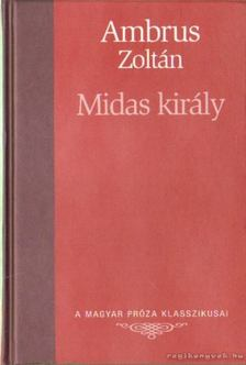 Ambrus Zoltán - Midas király [antikvár]