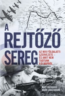 Matt Richards, Mark Langthorne - A rejtőző sereg [eKönyv: epub, mobi]