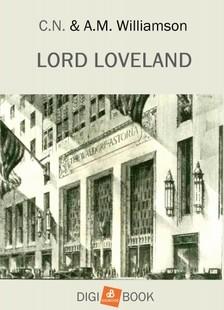 Williamson C.N. és A.M. - Lord Loveland [eKönyv: epub, mobi]