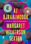 Sexton, Margaret Wilkerson - Az újraálmodók