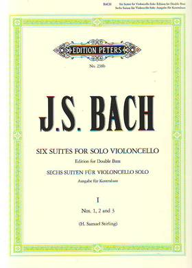 J. S. Bach - SUITES FOR SOLO VIOLONCELLO VOLUME I: SUITES NOS. 1,2,3 FOR DOUBLE BASS