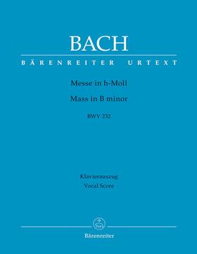 J. S. Bach - MESSE IN h-MOLL BWV 232 KLAVIERAUSZUG URTEXT REVIDIERTE AUSGABE VON A.KÖHS