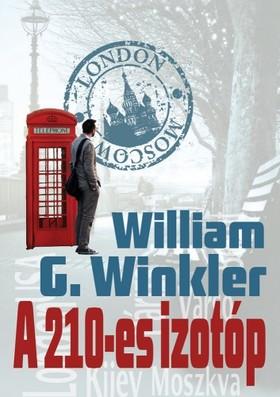 William G. Winkler - A 210-es izotóp [eKönyv: epub, mobi]