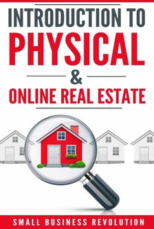 REVOLUTION - Introduction to Physical & Online Real Estate [eKönyv: epub, mobi]