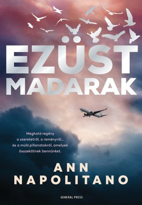 Ann Napolitano - Ezüst madarak [eKönyv: epub, mobi]