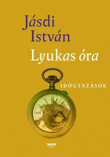 Jásdi István - Lyukas óra - Időutazások [eKönyv: epub, mobi]