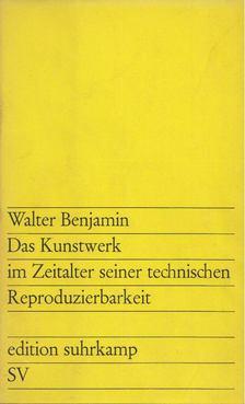 Walter Benjamin - Das Kunstwerk im Zeitalter seiner technischen Reproduzierbarkeit [antikvár]