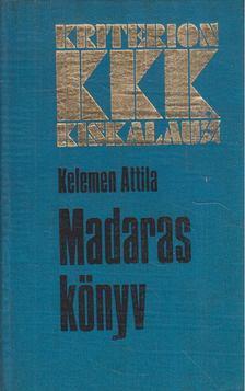 KELEMEN ATTILA - Madaras könyv [antikvár]