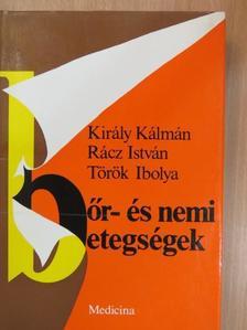 Király Kálmán - Bőr- és nemi betegségek [antikvár]