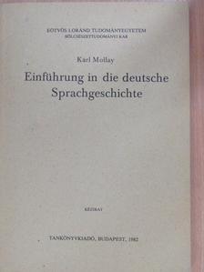 Karl Mollay - Einführung in die deutsche Sprachgeschichte [antikvár]
