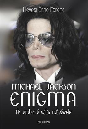 Hevesi Ernő Ferenc - Michael Jackson Enigma