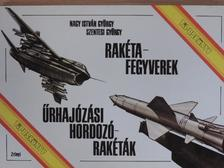 Nagy István György - Rakétafegyverek, űrhajózási hordozórakéták [antikvár]