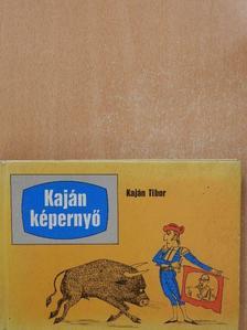 Kaján Tibor - Kaján képernyő [antikvár]