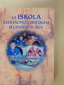 Bagdy Emőke - Az iskola szociálpszichológiai jelenségvilága [antikvár]
