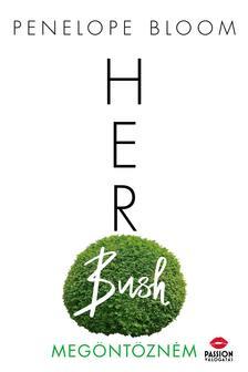 Penelope Bloom - Her Bush - Megöntözném