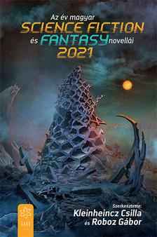 Az év magyar science fiction és fantasynovellái 2021