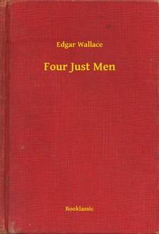 Edgar Wallace - Four Just Men [eKönyv: epub, mobi]