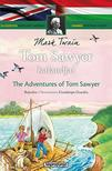 Klasszikusok magyarul - angolul: Tom Sawyer kalandjai