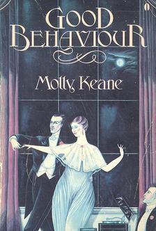 Keane, Molly - Good Behaviour [antikvár]