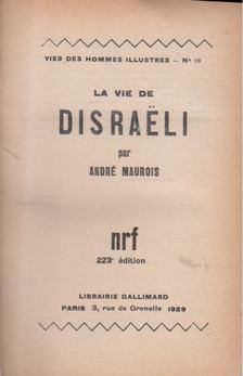 André Maurois - La Vie De Disraeli [antikvár]