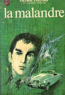 Henri Troyat - La Malandre [antikvár]