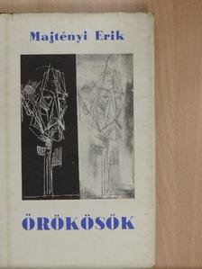 Majtényi Erik - Örökösök [antikvár]