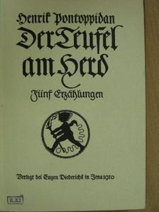 Henrik Pontoppidan - Der Teufel am Herd (gótbetűs) [antikvár]