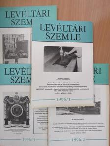 Albrechtné Kunszeri Gabriella - Levéltári Szemle 1996/1-4. [antikvár]