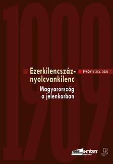 RAINER M. JÁNOS (SZERK.) - Ezerkilencszáznyolcvankilenc - Az 1956-os Intézet XXV. Évkönyve, 2020.