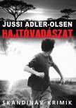 Jussi Adler-Olsen - Hajtóvadászat