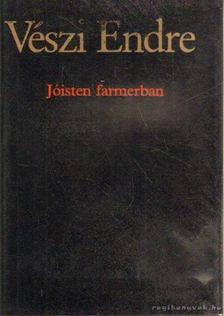 Vészi Endre - Jóisten farmerban [antikvár]