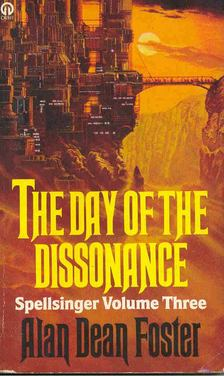 Alan Dean Foster - The Day of the Dissonance [antikvár]
