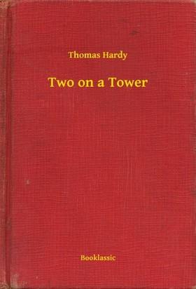 Thomas Hardy - Two on a Tower [eKönyv: epub, mobi]