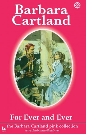 Barbara Cartland - For Ever and Ever [eKönyv: epub, mobi]