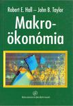 HALL, ROBERT E., TAYLOR, JOHN B. - Makroökonómia [antikvár]