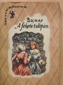 Alexandre Dumas - A fekete tulipán [antikvár]