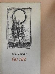 Kiss Tamás - Égi tűz [antikvár]