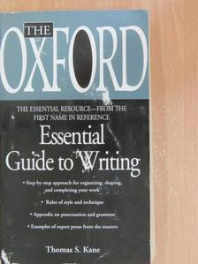 Thomas S. Kane - The Oxford Essential Guide to Writing [antikvár]