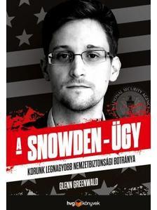 Glenn Greenwald - A Snowden-ügy