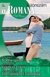Ann Major, Kate Walker, Rebecca Winters - Romana különszám 50. kötet (Ködös ígéret, Velencei tükör, Hazugságból házasság) [eKönyv: epub, mobi]