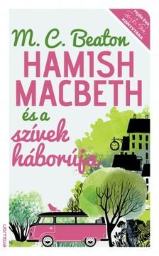 M.C.Beaton - Hamish Macbeth és a szívek háborúja [eKönyv: epub, mobi]