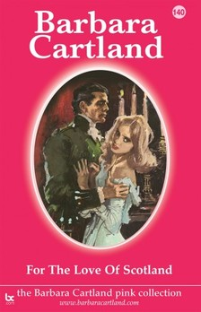 Barbara Cartland - For the Love of Scotland [eKönyv: epub, mobi]